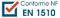 Conforme : NF EN 1510